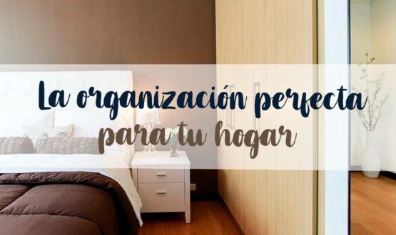 01_09_La-organización-perfecta-para-tu-hogar