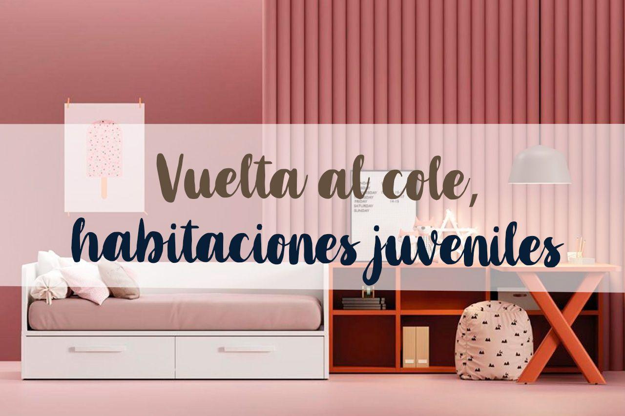 01_08_Vuelta-al-cole_habitaciones-juveniles