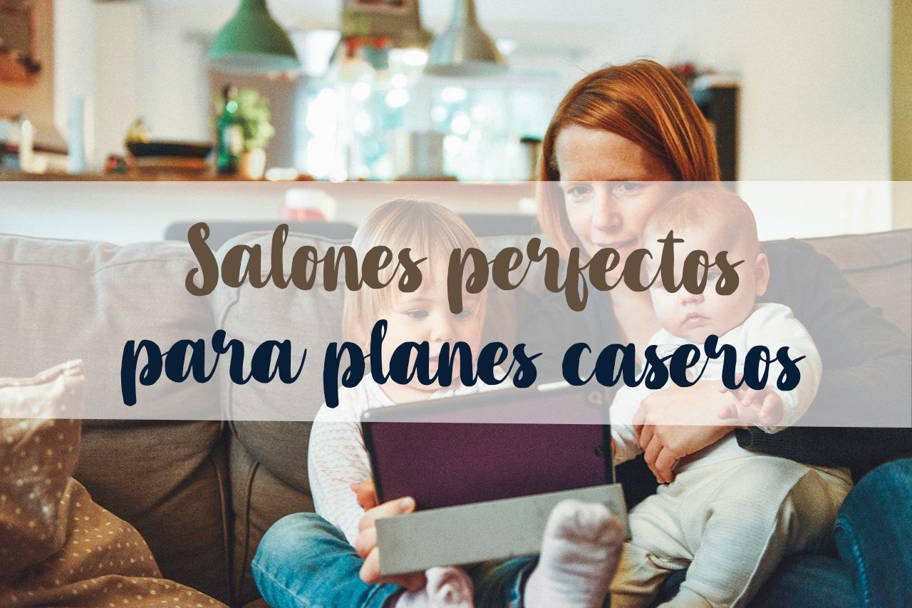 01_10_Salones-perfectos-para-planes-caseros